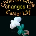Christ on Cross to Lily Lesson