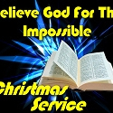 Believe the Impossible Complete Kids' Worship Service