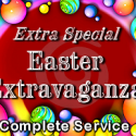 Extra Special Easter Extravaganza Complete Service