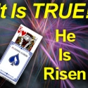 It Is True! The Lord has Risen! Gospel Magic