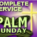 Palm Sunday - Complete Kids' Worship Service